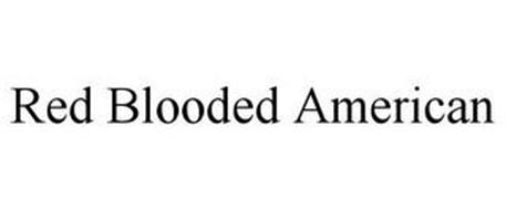 RED BLOODED AMERICAN
