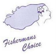FISHERMANS CHOICE