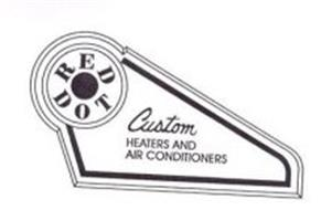RED DOT CUSTOM HEATERS AND AIR CONDITIONERS