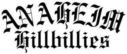ANAHEIM HILLBILLIES