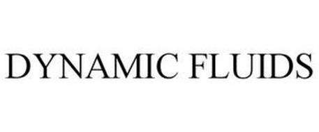 DYNAMIC FLUIDS