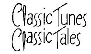 CLASSIC TUNES CLASSIC TALES