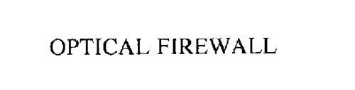 OPTICAL FIREWALL