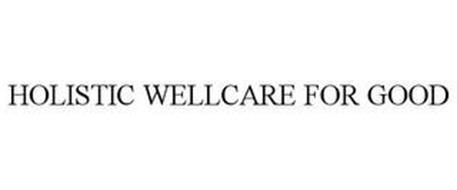 HOLISTIC WELLCARE FOR GOOD