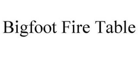 BIGFOOT FIRE TABLE