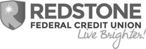 R REDSTONE FEDERAL CREDIT UNION LIVE BRIGHTER!