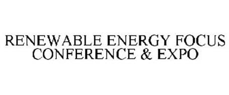 RENEWABLE ENERGY FOCUS CONFERENCE & EXPO