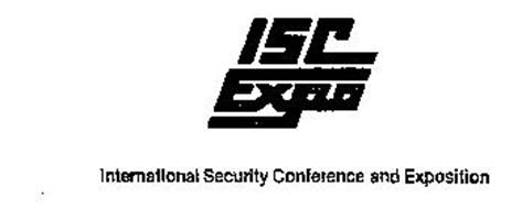 ISC EXPO INTERNATIONAL SECURITY CONFERENCE AND EXPOSITION
