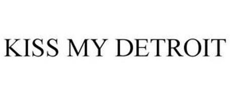 KISS MY DETROIT