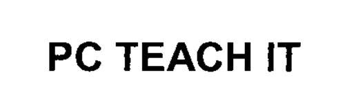 PC TEACH IT