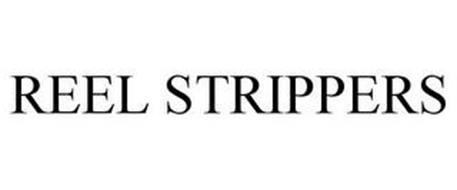 REEL STRIPPERS