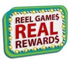 REEL GAME$ REAL REWARD$