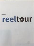 DEEP BLUE REELTOUR
