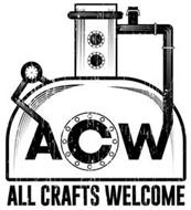 ACW ALL CRAFTS WELCOME