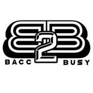 BB BACC 2 BUSY