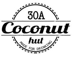 30A COCONUT HUT MADE FOR DRINKING