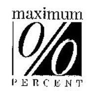MAXIMUM PERCENT %