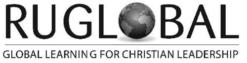 RU GLOBAL GLOBAL LEARNING FOR CHRISTIAN LEADERSHIP