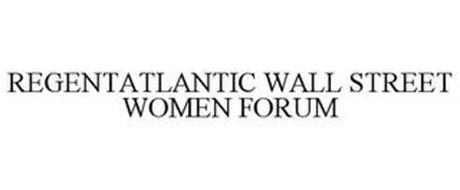 REGENTATLANTIC WALL STREET WOMEN FORUM