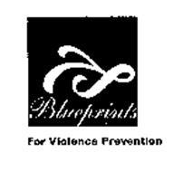 BLUEPRINTS FOR VIOLENCE PREVENTION