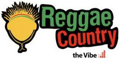 REGGAE COUNTRY, THE VIBE