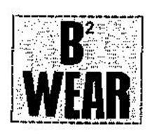B2 WEAR