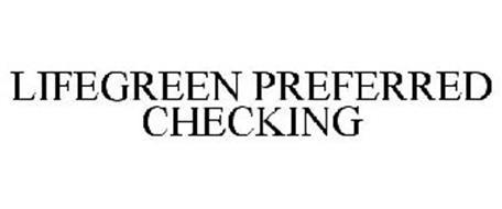 LIFEGREEN PREFERRED CHECKING