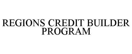 REGIONS CREDIT BUILDER PROGRAM