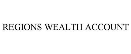 REGIONS WEALTH ACCOUNT