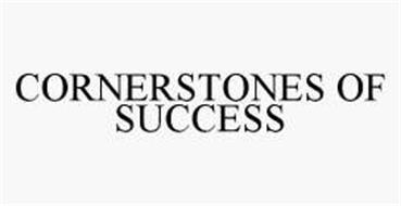 CORNERSTONES OF SUCCESS