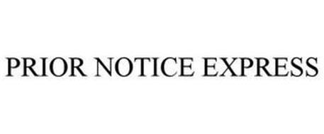 PRIOR NOTICE EXPRESS