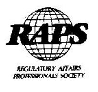 RAPS REGULATORY AFFAIRS PROFESSIONALS SOCIETY