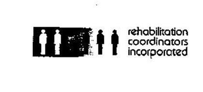 REHABILITATION COORDINATORS INCORPORATED