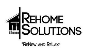 "REHOME SOLUTIONS ""RENEW AND RELAX"""