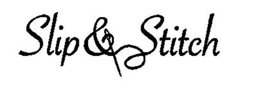 SLIP & STITCH