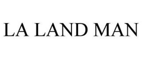 LA LAND MAN