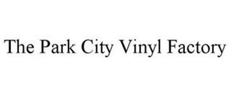 THE PARK CITY VINYL FACTORY