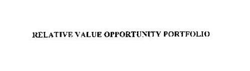 RELATIVE VALUE OPPORTUNITY PORTFOLIO