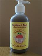 MY NAME IS MUD THERAPEUTIC MUD FOR PROBLEM SKIN RELAX & WAX 6 FLUUID OZ THE PEACH TREAT-MENT DELIVERS FLAWLESS SKIN EVERYWHERE! THE PEACH TREAT-MENT