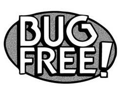 BUG FREE !