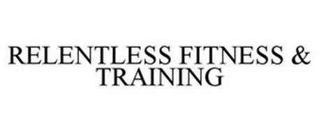 RELENTLESS FITNESS & TRAINING