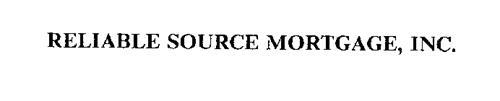 RELIABLE SOURCE MORTGAGE, INC.