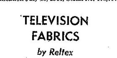 TELEVISION FABRICS BY RELTEX