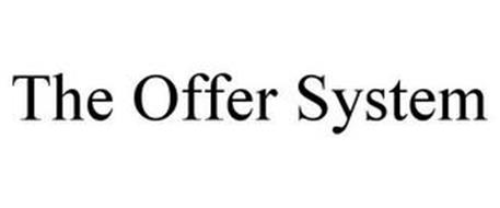 THE OFFER SYSTEM
