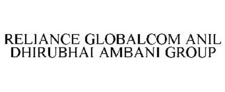 RELIANCE GLOBALCOM ANIL DHIRUBHAI AMBANI GROUP