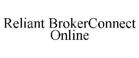 RELIANT BROKERCONNECT ONLINE