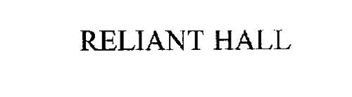 RELIANT HALL