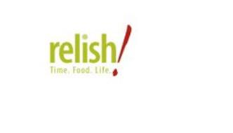RELISH! TIME. FOOD. LIFE.