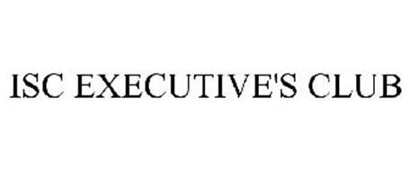 ISC EXECUTIVE'S CLUB
