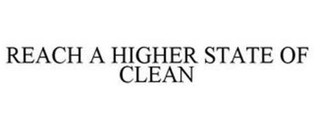 REACH A HIGHER STATE OF CLEAN